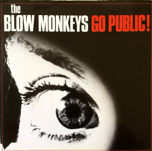 "Blow Monkeys (The) ‎- Go Public! (12"") (EX+/EX)"
